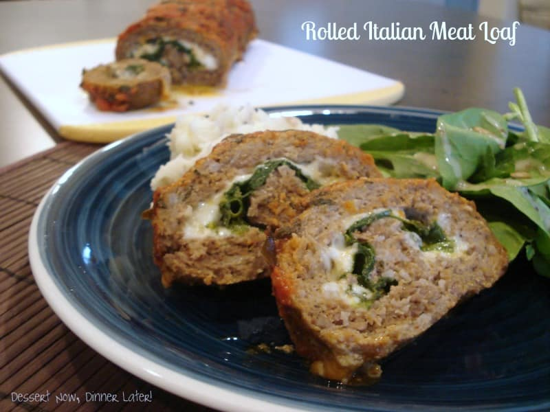 Rolled Italian Meat Loaf - Dessert Now, Dinner Later!