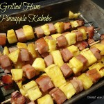 Grilled Ham & Pineapple Kabobs