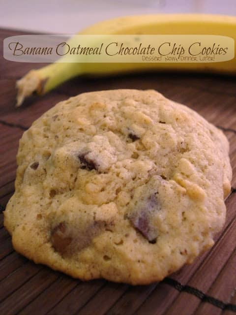 Banana Oatmeal Chocolate Chip Cookies - Dessert Now, Dinner Later!