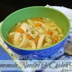 Homemade Noodles & Chicken Soup