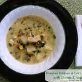 Roasted Poblano & Corn Chowder with Chicken & Sausage