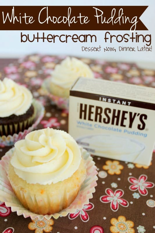 White Chocolate Pudding Buttercream Frosting - Dessert Now ...