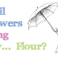 April Showers Bring May… Flour? {Giveaway- WINNERS!}