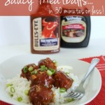 Saucy Meatballs… in 30 minutes or less!