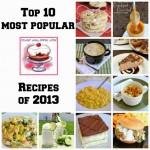 Top 10 Most Popular Recipes of 2013