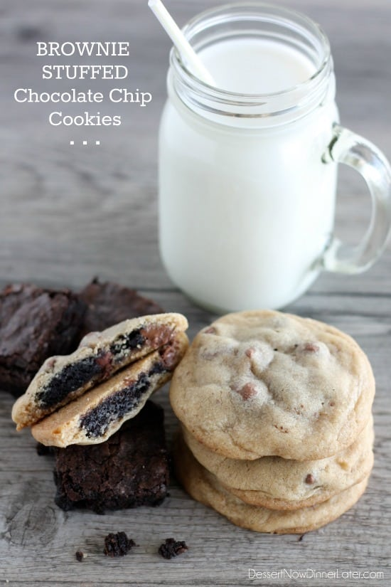 Brownie Stuffed Chocolate Chip Cookies - Dessert Now, Dinner Later!