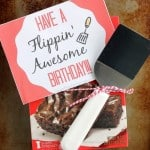 Have a Flippin' Awesome Birthday (Gift Idea)