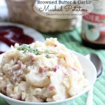 Browned Butter and Garlic Mashed Potatoes