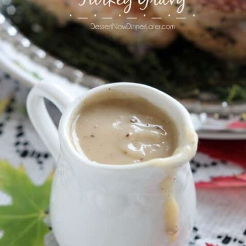 This simple turkey gravy is made from your Thanksgiving turkey's juices, thickened and seasoned to perfection! From DessertNowDinnerLater.com