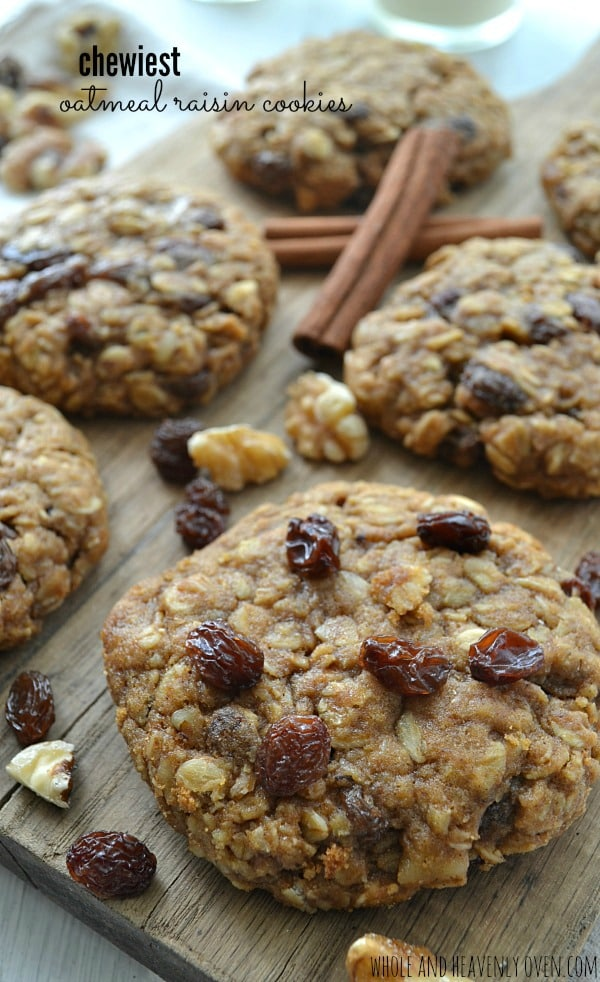 Chewiest Oatmeal Raisin Cookies
