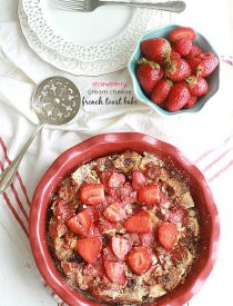 Strawberry Cream Cheese French Toast Bake Casserole Bake makes a delicious & easy breakfast or brunch