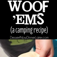 Woof 'Ems are an easy and delicious, 3-ingredient camping treat that will have you wanting more!