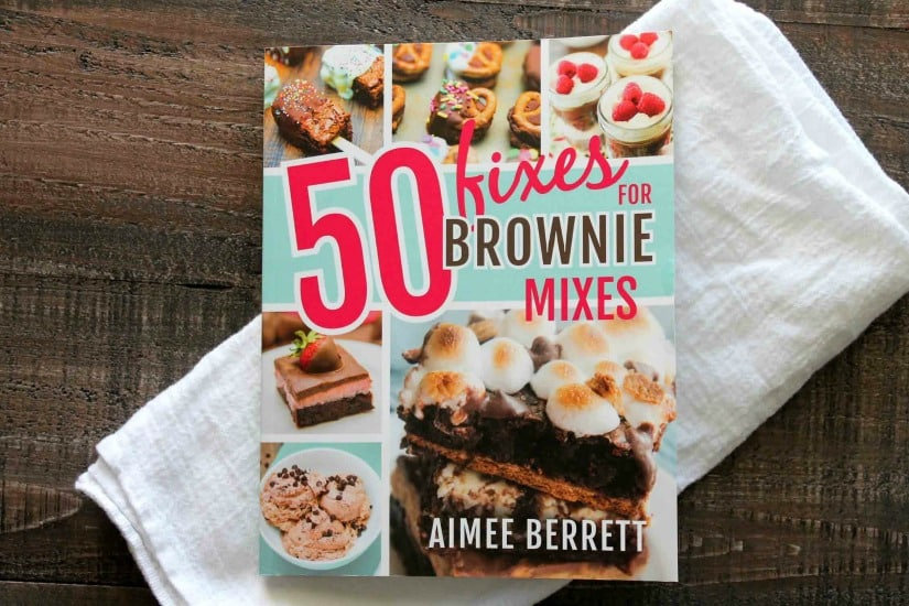 50 Fixes For Brownie Mixes by Aimee Berrett