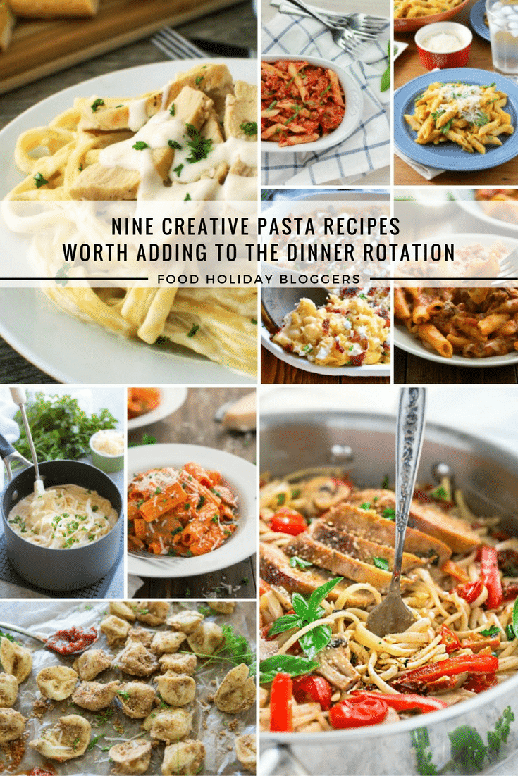 9 Creative Pasta Recipes Worth adding to the Dinner Rotation