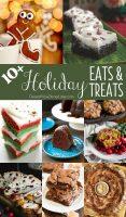 10+ Holiday Eats & Treats
