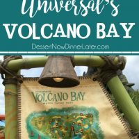 An ultimate guide to Universal's Volcano Bay Water Theme Park. With details for every slide, pool, and other info you need to know before you go!