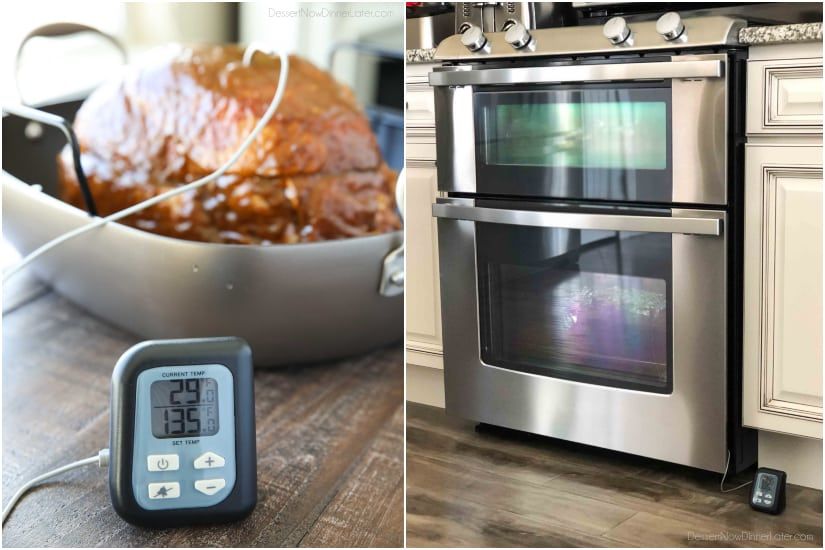 A meat thermometer comes in handy to not overcook your holiday ham. Insert the thermometer into the thickest part of the ham and set it to the desired temperature. Cover the whole pan with foil. Place the pan in the oven with the thermometer on the outside.