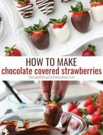 How to make chocolate covered strawberries, from plain chocolate dipped strawberries to two-toned drizzled strawberries. With all the tips to make this easy gourmet dessert at home!