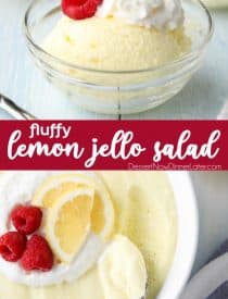 Lemon jello salad (aka Lemon Fluff Dessert) is light, smooth and velvety. It melts in your mouth like mousse. This tangy dessert can be molded, sliced into squares, or spooned into cups. Serve it with whipped cream and raspberries for an extra special side dish. Perfect for barbecues, potlucks, and parties.