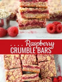 Raspberry Crumble Bars are made with sweetened fresh or frozen raspberries layered between a brown sugar oat crust and crumb topping. They're chewy, fruity, and delicious cookie-like dessert bars.