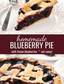 Homemade blueberry pie made with frozen blueberries is easy to make year-round with simple ingredients to create a thick (not runny) pie filling from scratch.