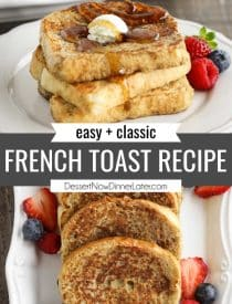 Pinterest collage image for Classic French Toast Recipe with two images and text in the center.