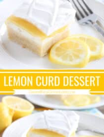 Pinterest collage image for Lemon Curd Dessert with two images and text in the center.