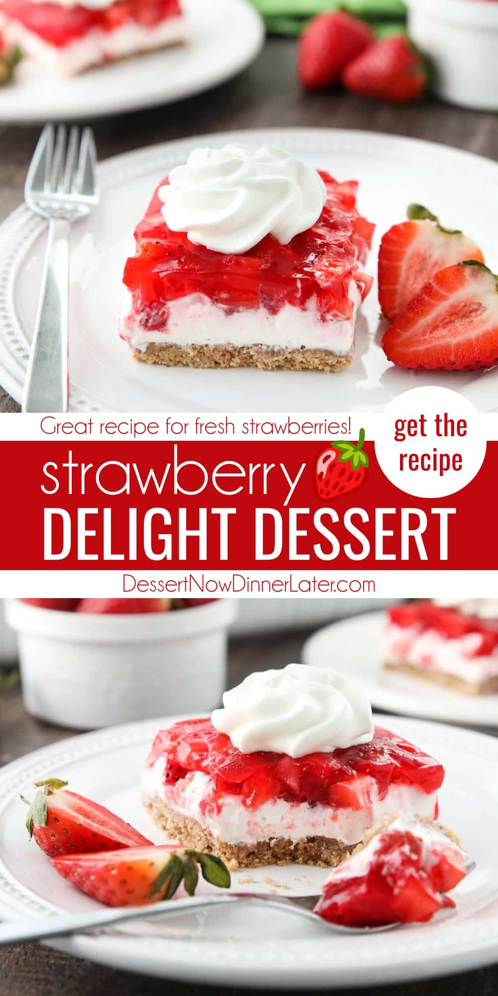 Pinterest collage image for Strawberry Delight with text in the center of two close up images.