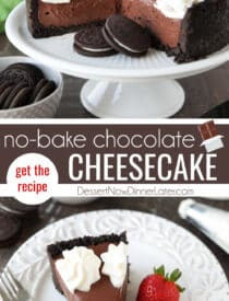 Pinterest collage image for No Bake Chocolate Cheesecake with two images and text in the center.