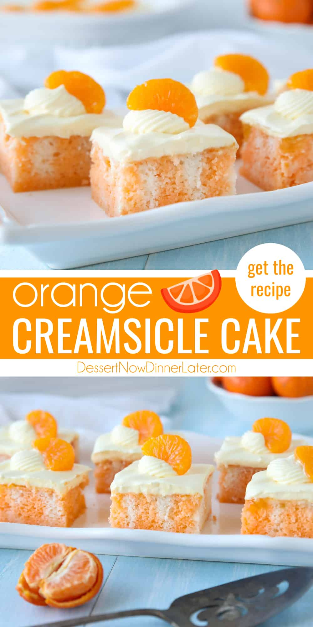 Pinterest collage image for Orange Creamsicle Cake with two images and text in the center.