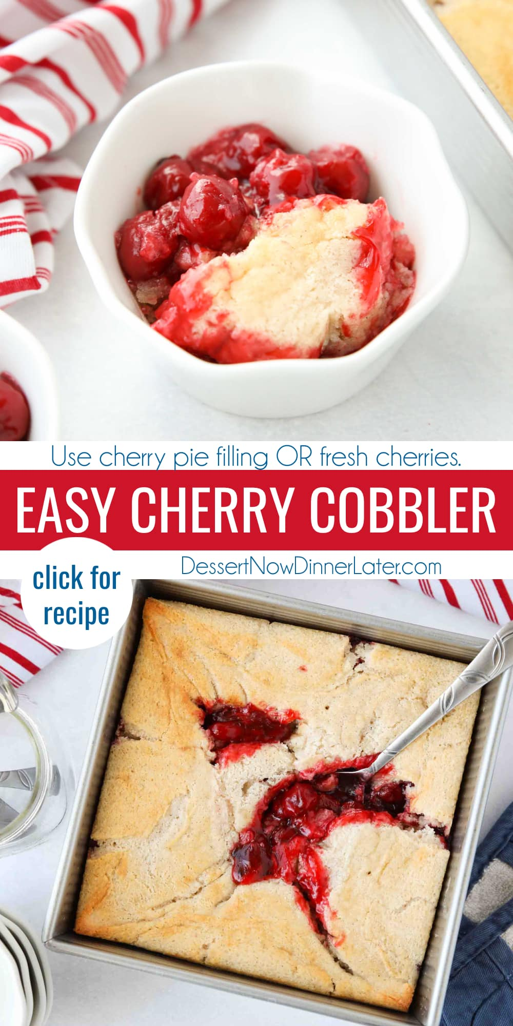 Pinterest collage image for Easy Cherry Cobbler with two images and text in the center.
