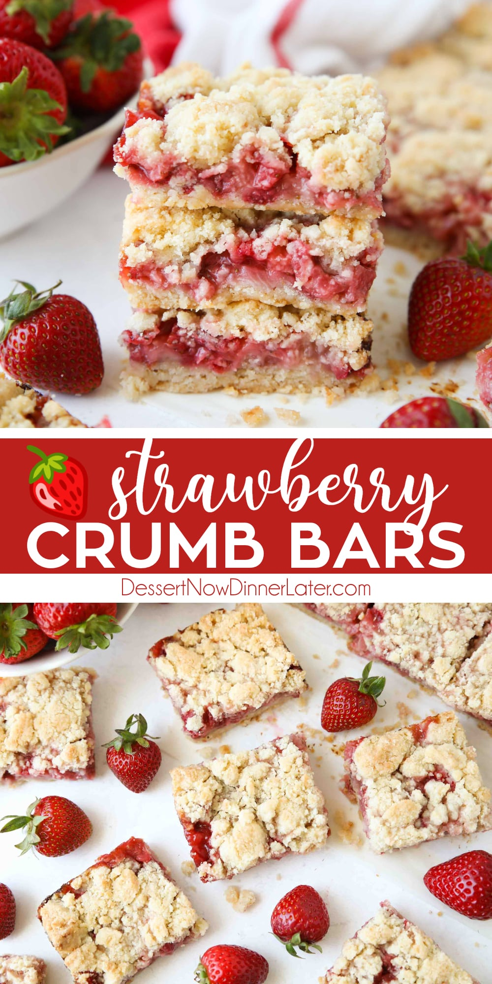 Pinterest collage image for Strawberry Crumb Bars with two images and text in the center.