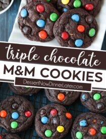 Pinterest collage image for Chocolate M&M Cookies with two images and text in the center.