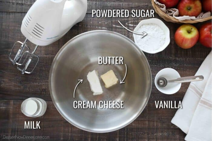 Ingredients for Cream Cheese Glaze: Cream Cheese, Butter, Powdered Sugar, Vanilla, and Milk.