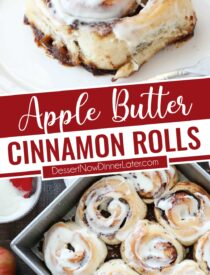 Pinterest collage image for Apple Butter Cinnamon Rolls with two images and text in the center.
