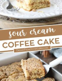 Pinterest collage image for Sour Cream Coffee Cake with two images and text in the center.