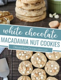 Collage image for White Chocolate Macadamia Nut Cookies with two images and text in the center.