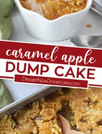 Pinterest collage image for caramel apple dump cake with two images and text in the center.