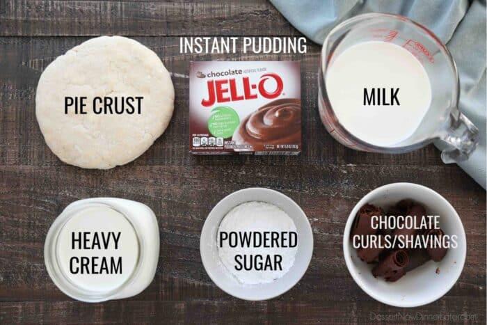 Ingredients for Chocolate Cream Pie: Pie Crust, Instant Chocolate Pudding, Milk, Heavy Cream, Powdered Sugar, and Chocolate Curls/Shavings.