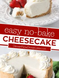 Pinterest collage image for No Bake Cheesecake with two images and text in the center.